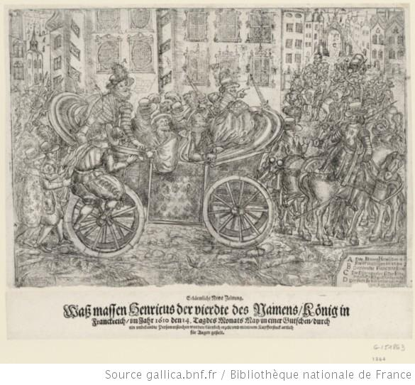 Assassination Henry IV (etching); gallica.bnf.fr, Bibliothèque Nationale de France