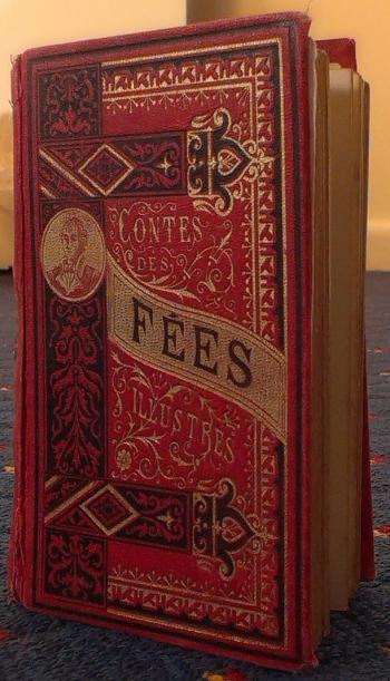 Photograph of my copy of Charles Perrault's Contes des Fées. Paris: Bernardin-Béchet et Fils, c. 1863 – c. 1901.