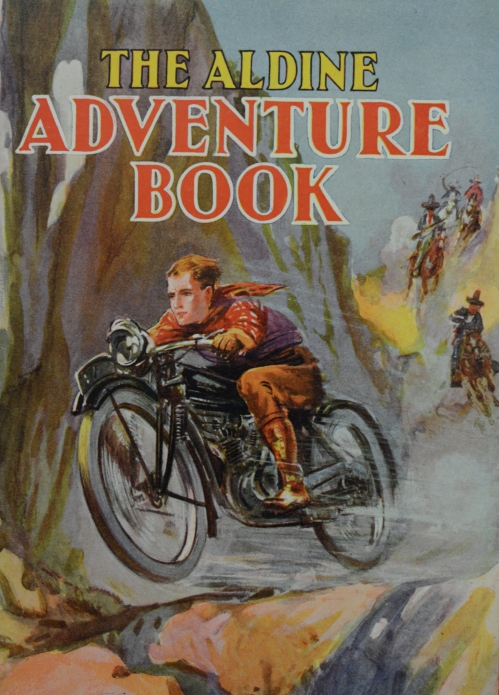 The Aldine Adventure Book.  Public School Collection, Special Collections, University Library.