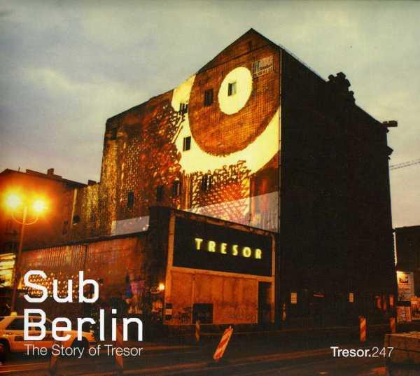 Various-SubBerlin-Story-of-Tresor-Club-L666017246024