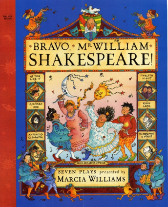 Marcia Williams, Bravo, Mr. William Shakespeare! (cover) Walker Books Ltd, 2009.