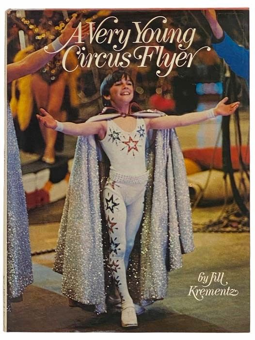 Cover of Jill Krementz's A Very Young Circus Flyer